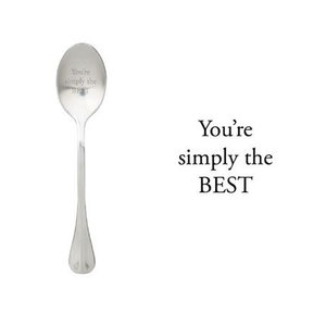 """One Message Spoon """"You're simply the BEST"""""""